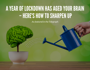 A year of lockdown has aged your brain – here's how to sharpen up