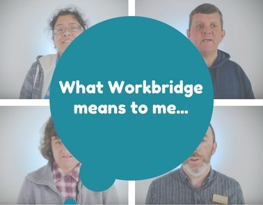 What Workbridge means to me: new video launched